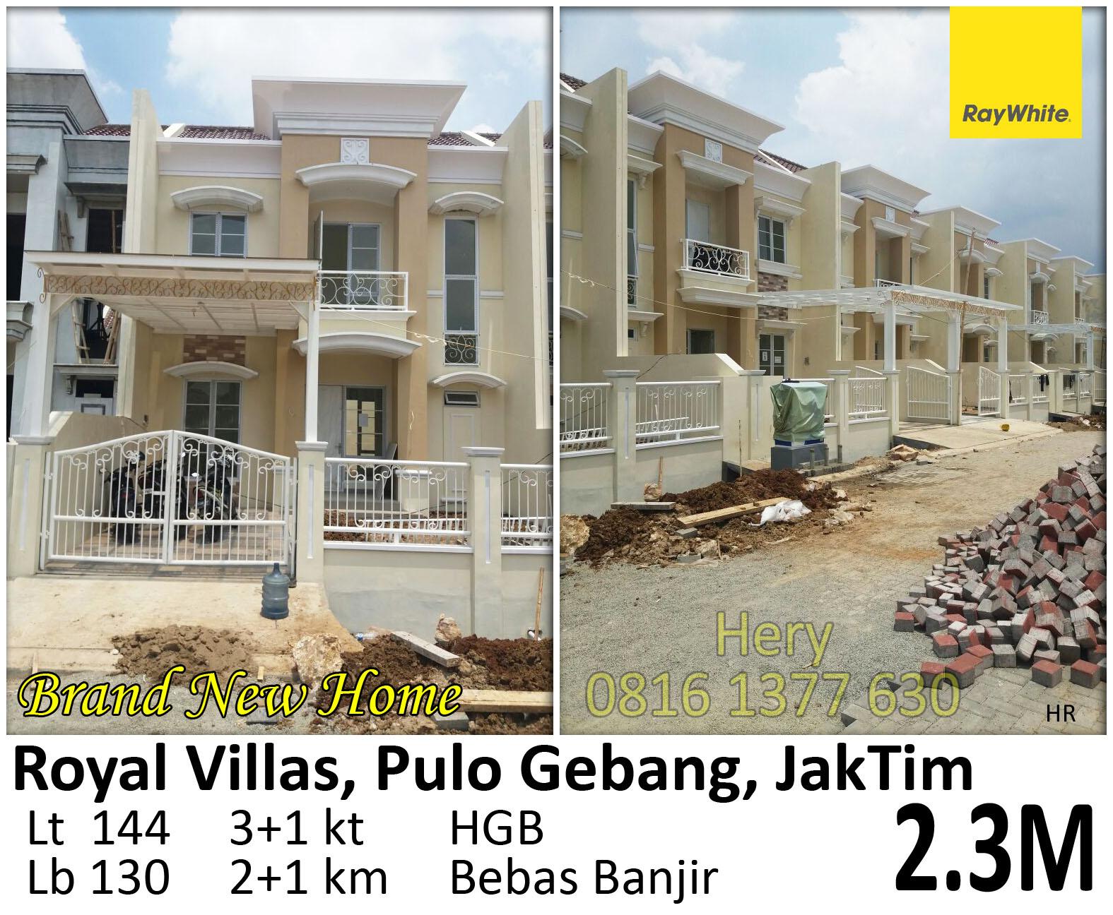 Dijual Rumah Baru di Cluster Royal Villas Pulo Gebang