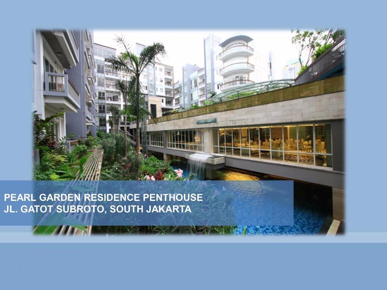 Penthouse Pearl Garden. Gatot Subroto. Jakarta Selatan